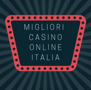 migliori casino online italia
